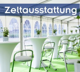 Non Food Catering für Zelte | Locations | Events | Firmengebäude | Entertainment | Veranstaltungstechnik | Dekoration